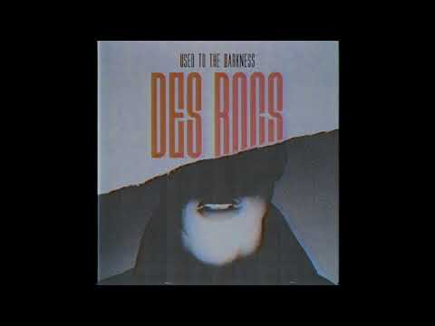 Des Rocs - Used To The Darkness (Audio)