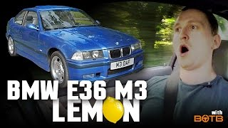 BMW E36 M3 Lemon: What I Really Think Of It by Car Throttle