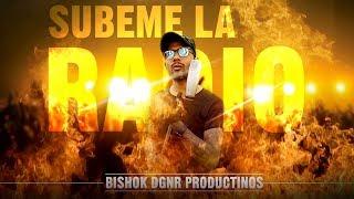 SUBEME LA RADIO Official Trailer 2018  | BISHOK DGNR PRODUCTIONS