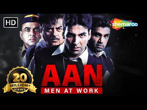 Aan-Men At Work (HD) | Akshay Kumar | Sunil Shetty | Shatrugha Sinha | Bollywood Action Movie