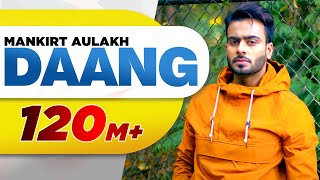 Video Daang (Full Video) |Mankirt Aulakh|MixSingh|Deep Kahlon|Sukh Sanghera|Latest Punjabi Song 2017 MP3, 3GP, MP4, WEBM, AVI, FLV November 2017