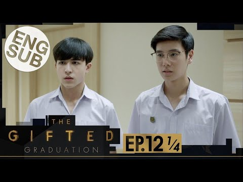 [Eng Sub] The Gifted Graduation | EP.12 [1/4]