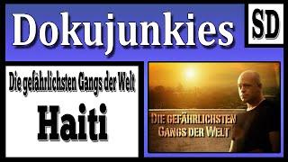 """Die Gefährlichsten Gangs der Welt """"Haiti"""""""