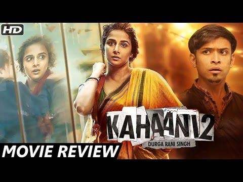 Kahaani 2 - Durga Rani Singh | Movie Review | Vidy