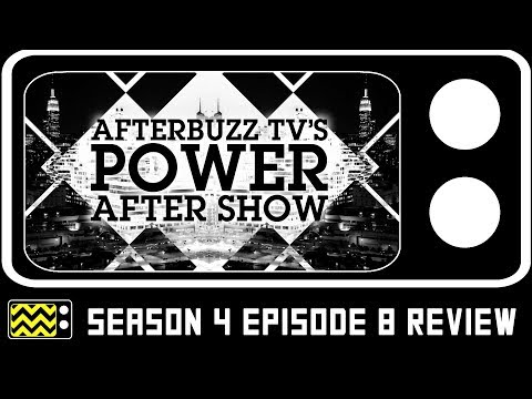 Power Season 4 Episode 8 Review & AfterShow w/ William Sadler   AfterBuzz TV