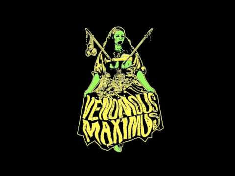 Venomous Maximus – Give up the witch