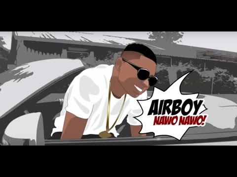 Video: Airboy - Nawo Nawo