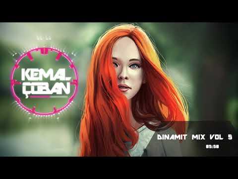 ♫ Kemal Çoban Dinamit Mix Vol 5 #2019# ♫
