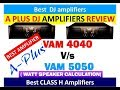 BEST  DJ AMPLIFIERS A PLUS 4040 & 5050 REVIEW with Price