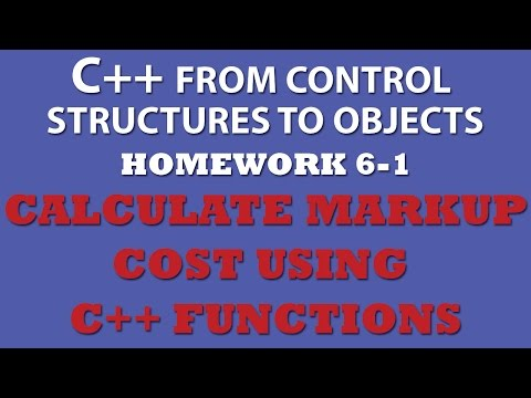C++ Calculate Markup Cost With Functions (Ex 6.1)