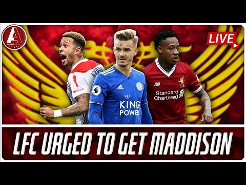 LIVERPOOL URGED TO MOVE FOR MADDISON | LFC Transfer News & Chat