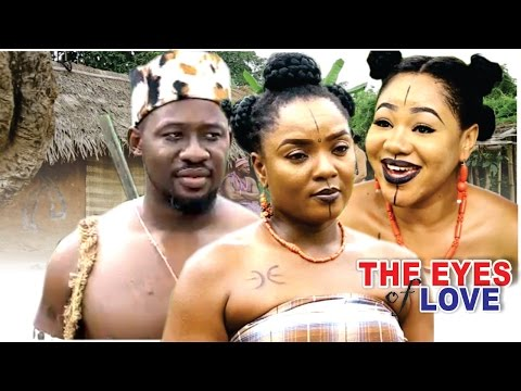 The Eyes Of Love Season 1  - 2016 Latest Nigerian Nollywood Movie
