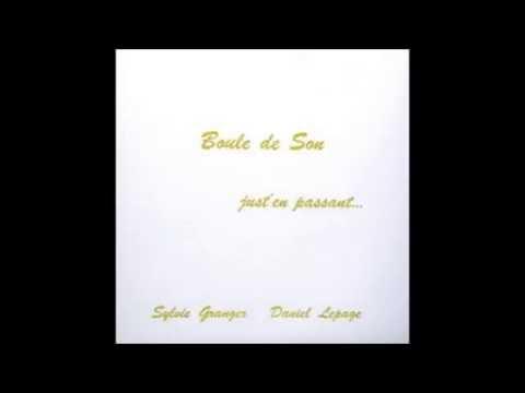Boule De Son – Just'En Passant (1975) album complet