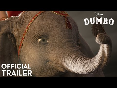 The First Full Trailer for Disney s Dumbo