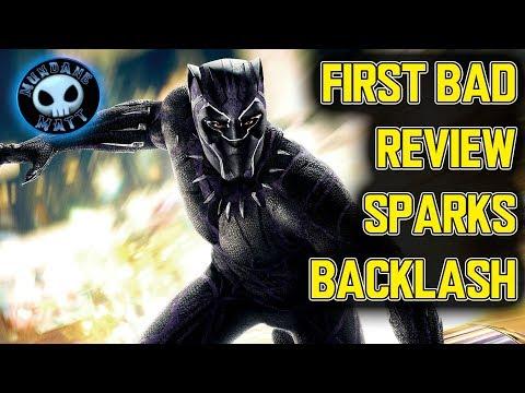 First bad BLACK PANTHER review sparks backlash