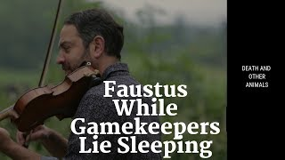 While Gamekeepers Lie Sleeping