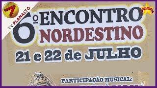 Convite para 6 Nordestino de Sidrolândia entre dias 21 e 22 de julho, e este ano irá acontecer no SINTED de Sidrolândia.