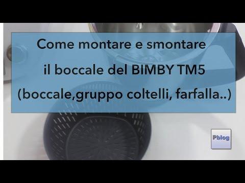 istruzioni base montaggio/smontaggio accessori bimby tm5