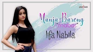 Video Lifa Nabila - Manja Bareng (Mabar) (Official Music Video) MP3, 3GP, MP4, WEBM, AVI, FLV Mei 2019