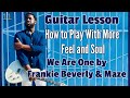 [R&B GUITAR LESSON]  HOW TO PLAY R&B GUITAR WITH MORE FEEL & SOUL
