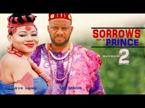 Sorrows Of A Prince Season 2  - Latest  2016 Nigerian Nollywood Movie