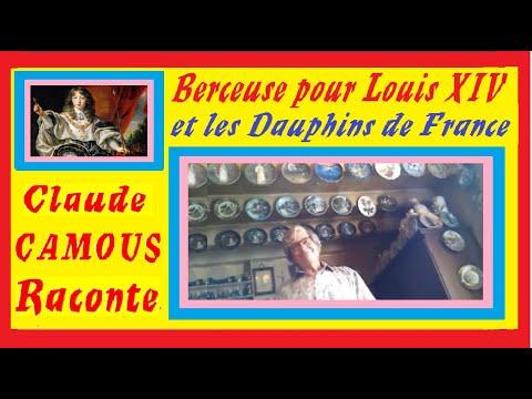 Berceuse pour Louis XIV : « Claude Camous Raconte » L'origine de la  Berceuse des Dauphins de France.