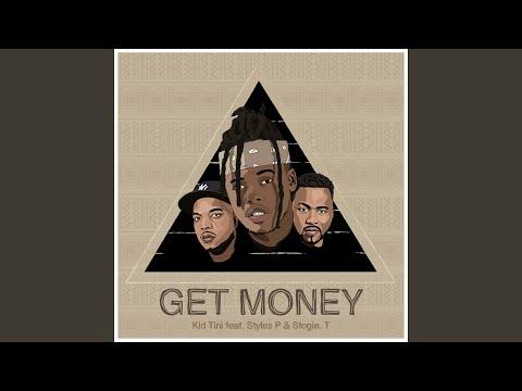 Get Money (feat. Styles P, Stogie T)