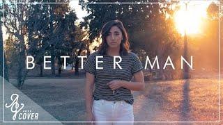 Better Man   Little Big Town (Alex G Cover) Video