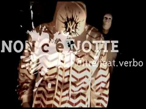 , title : 'patty smith - Oltre Mc feat. Il Verbo - non c'è notte (official video)'