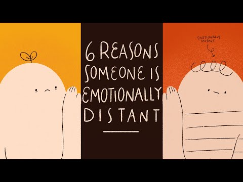 6 Reasons Why Someone Is Emotionally Distant