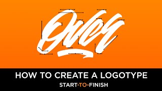 How To Create A Logotype [Start-To-Finish]