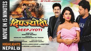 Video DEEPJYOTI || Movie In 15 Minutes | Puskar Regmi, Rajani KC, Khusbu Khadka (2018/2075) MP3, 3GP, MP4, WEBM, AVI, FLV Oktober 2018