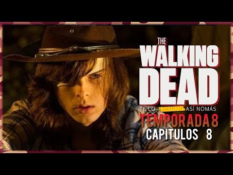 The Walking Dead S08E08 | Resumen