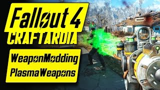Fallout 4 Weapon Customization - Plasma Weapons Modding - Fallout 4 Plasma Weapons Mods [CRAFTARDIA]