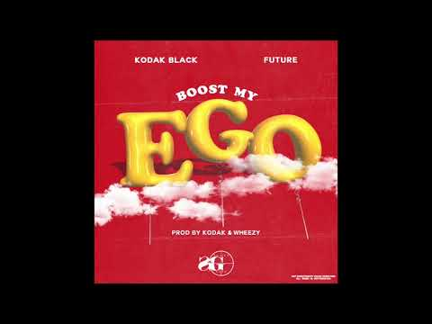 Kodak Black FT FUTURE  Boost My Ego  PB2 OTW