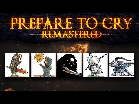Dark Souls ► Prepare to Cry: Remastered [Trailer]