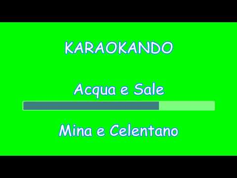 , title : 'Karaoke Duetti - Acqua e Sale - Mina e Celentano (testo)'