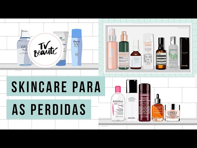 Skincare para as perdidas - nunca é tarde para começar - TV Beauté | Vic Ceridono - Victoria Ceridono