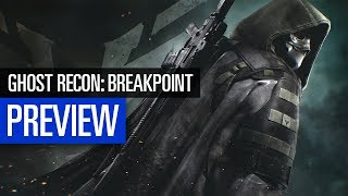 Ghost Recon: Breakpoint | PREVIEW | Auf der E3 gespielt