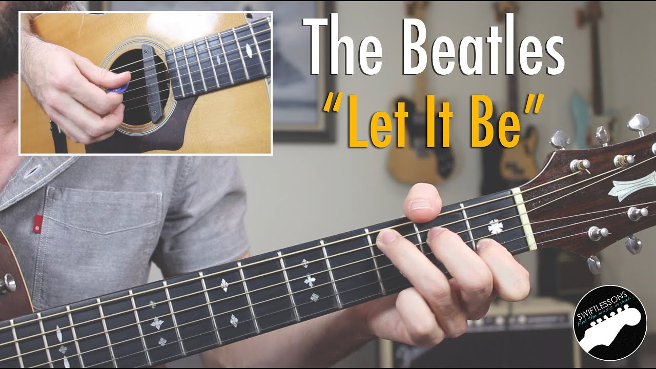 "How to Play The Beatles ""Let It Be"" 