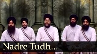 Nadre Tudh - Bhai Amarjit Singh Ji (Patiale Wale)