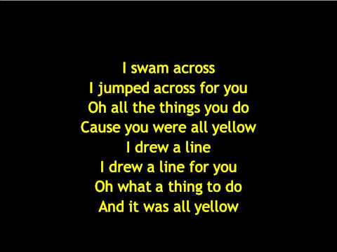 Yellow - Music Yellow by Coldplay with lyrics.