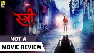 Stree | Not A Movie Review | Sucharita Tyagi | Film Companion
