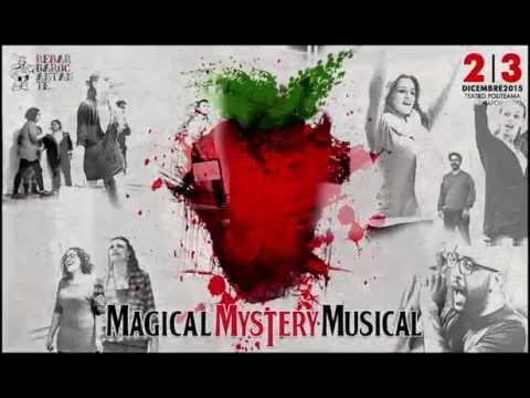 Magical Mystery Musical - Re Barbaro Cantante