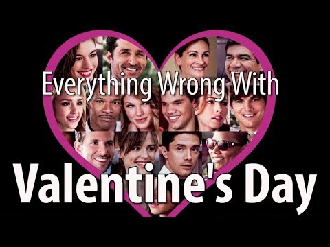 Everything Wrong With Valentine's Day In 14 Minutes Or Less