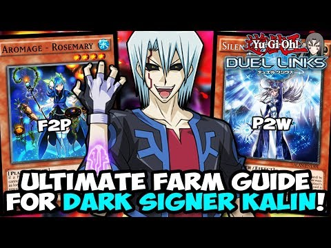 Yu-gi-oh! Duel Links: The Ultimate Dark Signer Kalin/kiryu Farm Guide! F2p & P2w Farm Decks!
