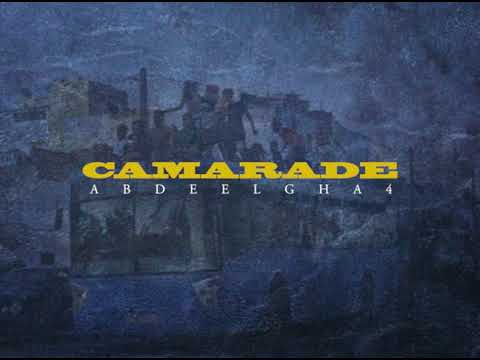Abdeelgha4 - CAMARADE (Prod. Negaphone)
