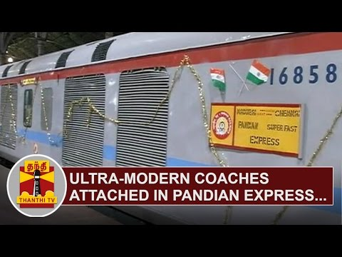 Ultra-modern-Coaches-attached-in-Chennai--Madurai-Pandian-Express-Train-Thanthi-TV
