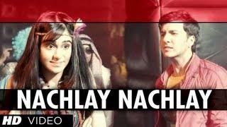 Nachlay Nachla - Hum Hai Raahi Car Ke  Dev Goel, Adah Sharma, Sanjay Dutt