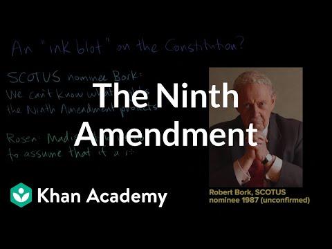 The Ninth Amendment Video Khan Academy